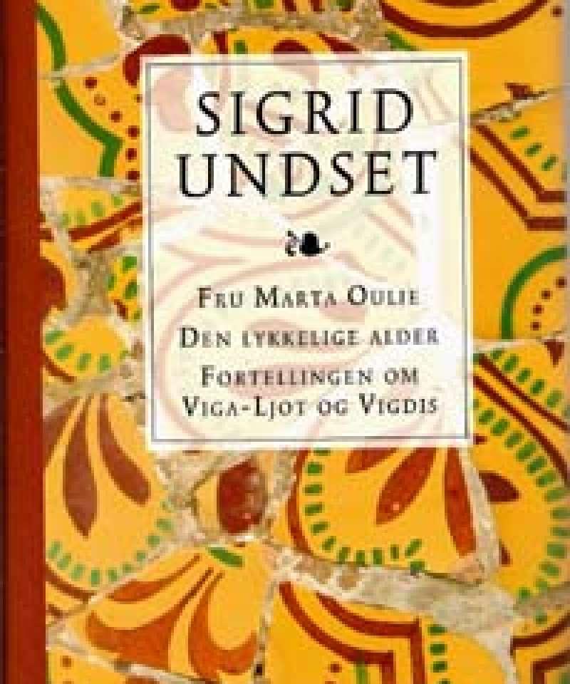 Fru Marta Oulie - Den lykkelige alder - Fortellingen om Viga-Ljot og Vigdis