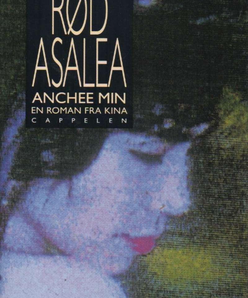 Rød asalea – en roman fra Kina