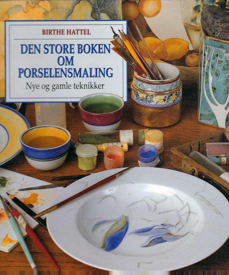 Den store boken om Porselensmaling