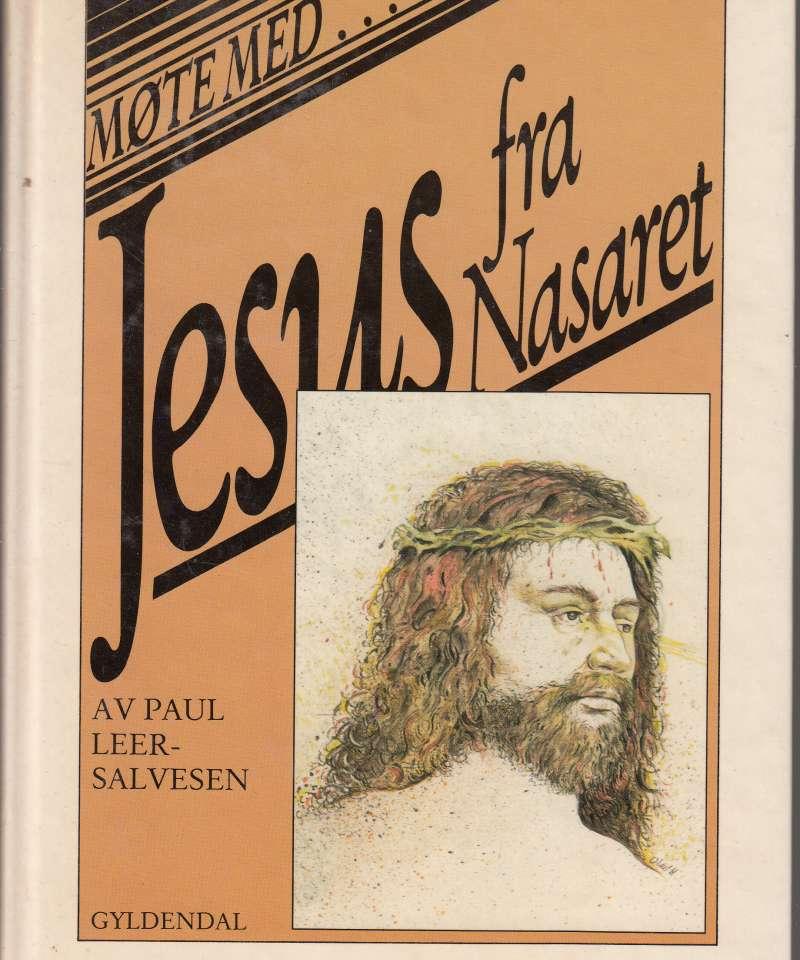 Møte med ... Jesus fra Nasaret