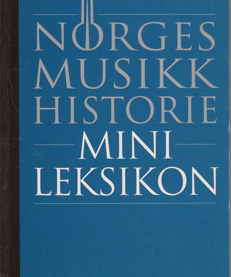 Norges musikkhistorie. Minileksikon