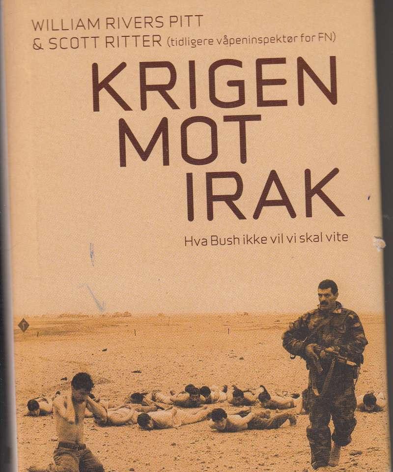 Krigen mot Irak. Hva Bush ikke vil vi skal vite.