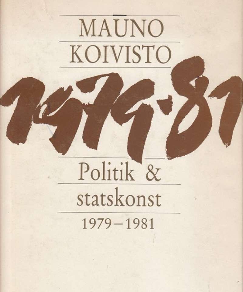 1979-1981. Politik & statskonst