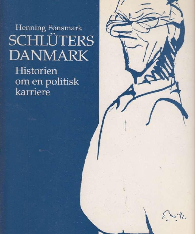 Schlüters Danmark - historien om en politisk karriere