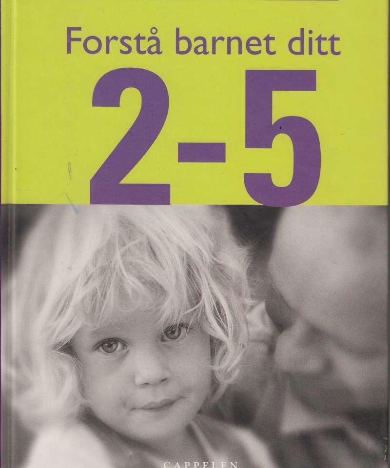 Forstå barnet ditt 2-5