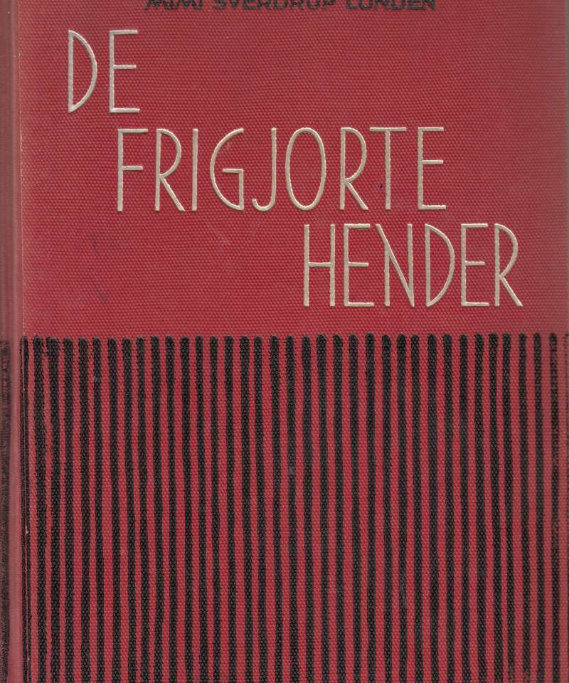 De frigjorte hender. Et bidrag til forståelse av kvinners arbeid i Norge etter 1814
