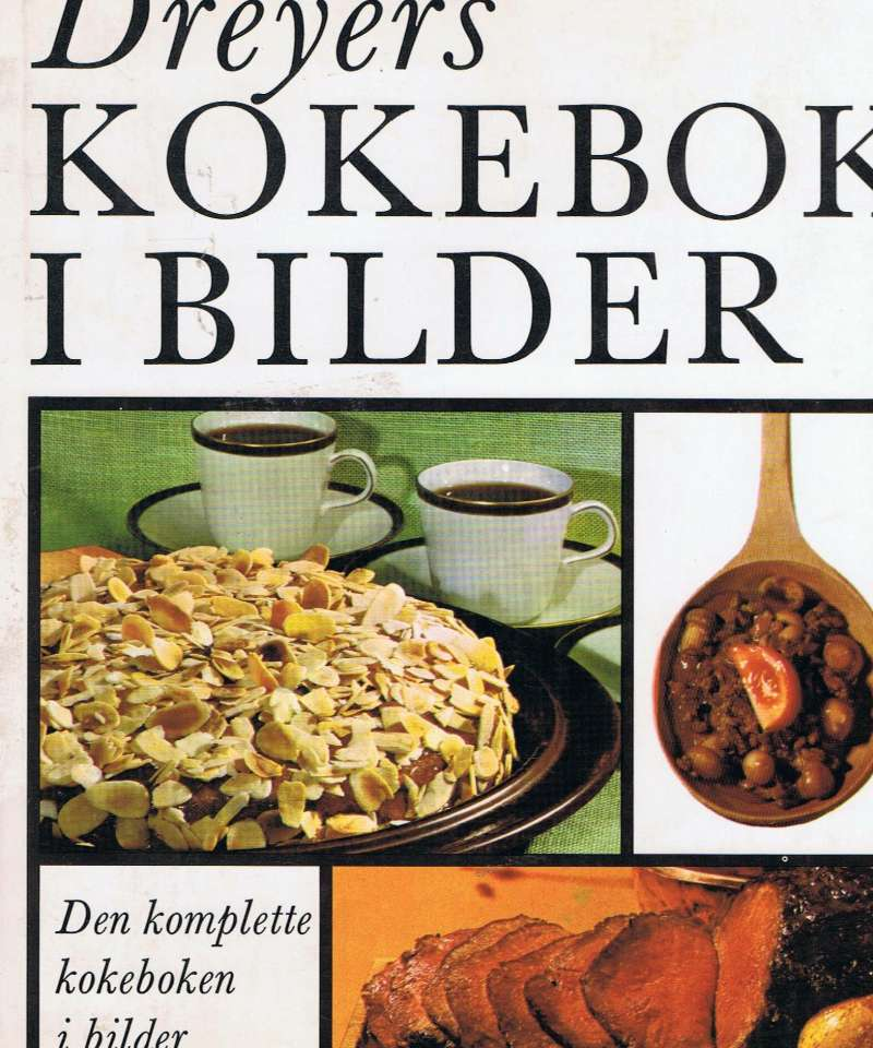 Dreyers kokebok i bilder