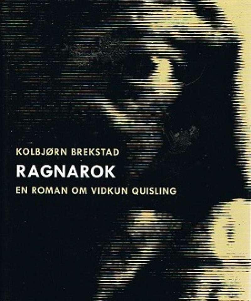 Ragnarok - en roman om Vidkun Quisling