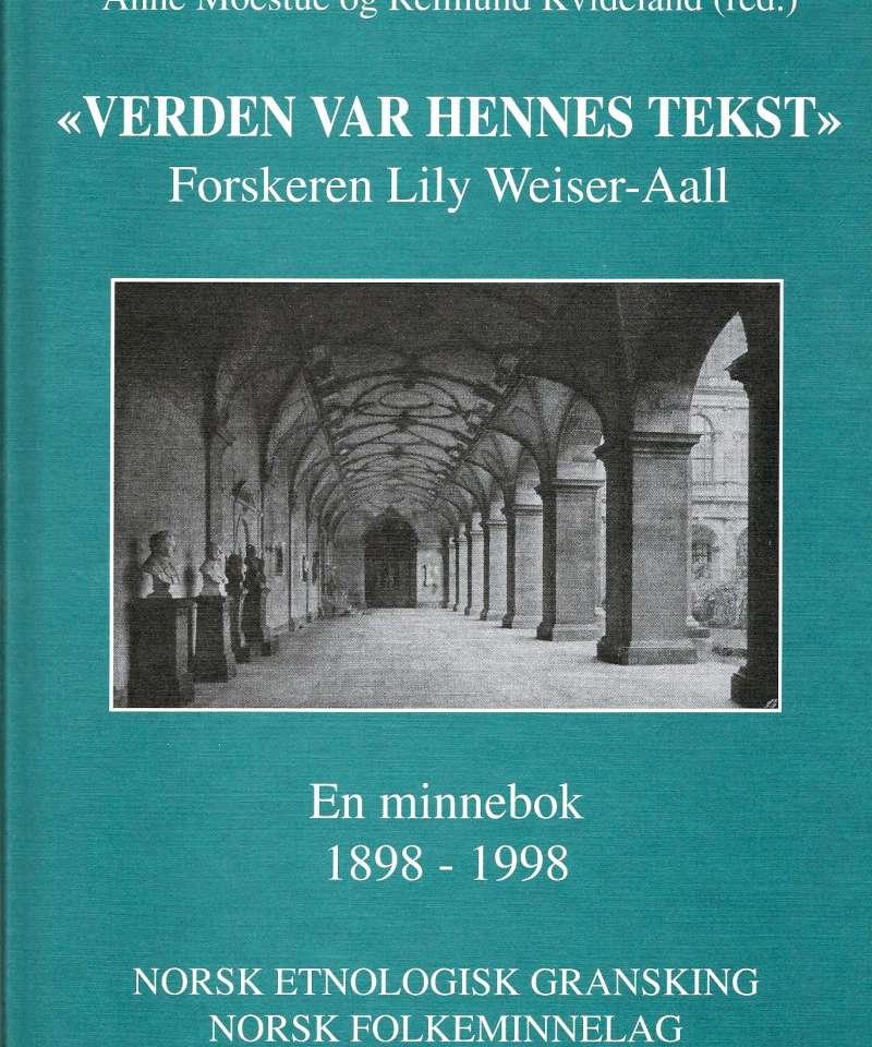 'Verden var hennes tekst' - Forskeren Lily Weiser-Aall