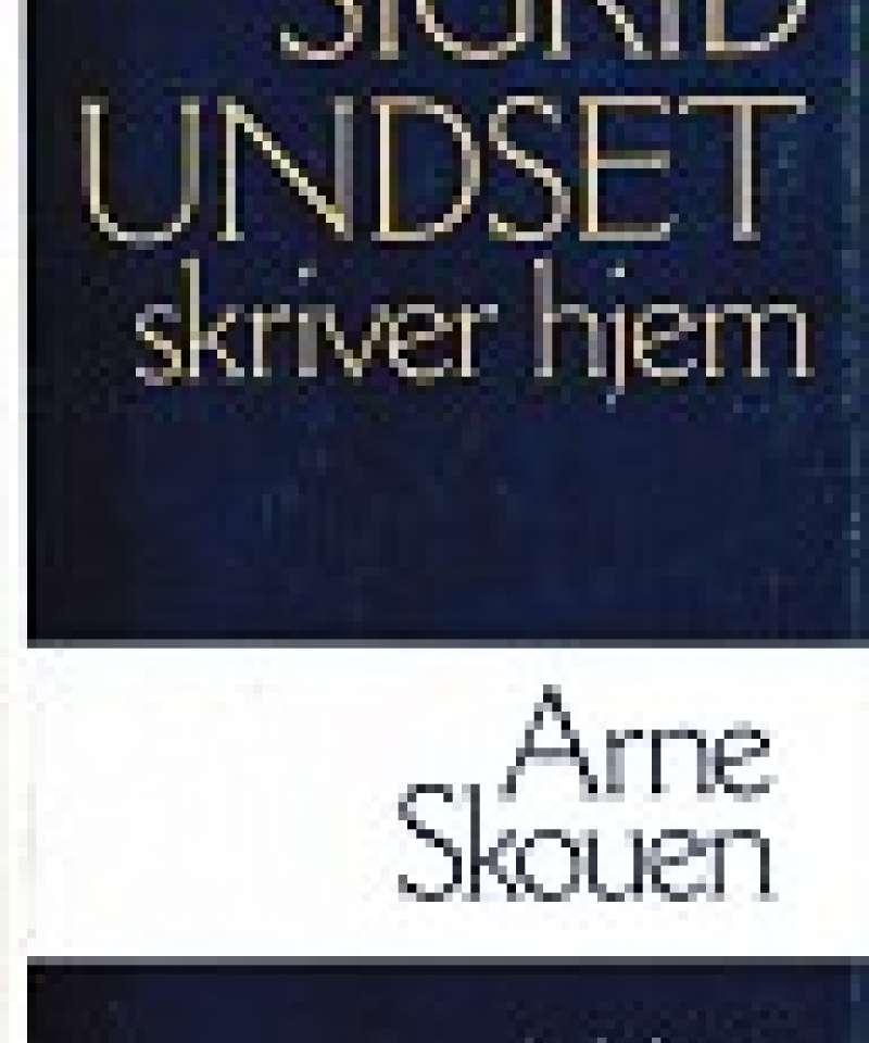Sigrid Undset skriver hjem