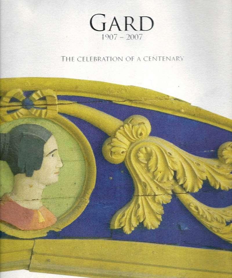 Gard 1907 -2007