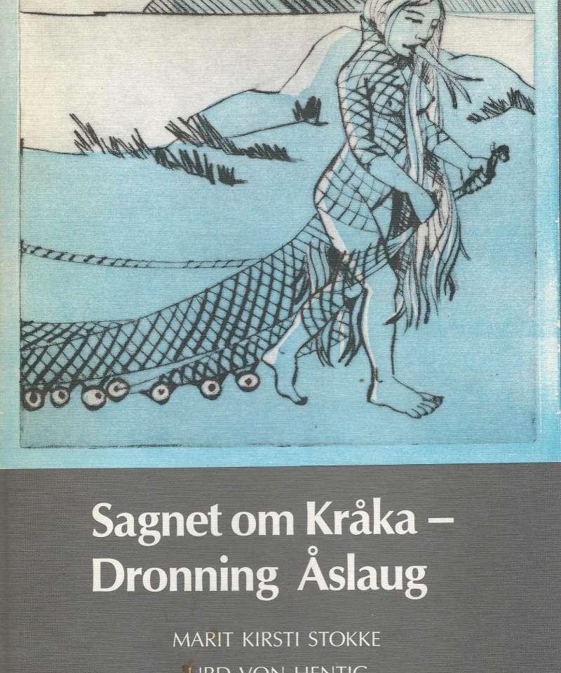 Sagnet om Kråka - Dronning Åslaug