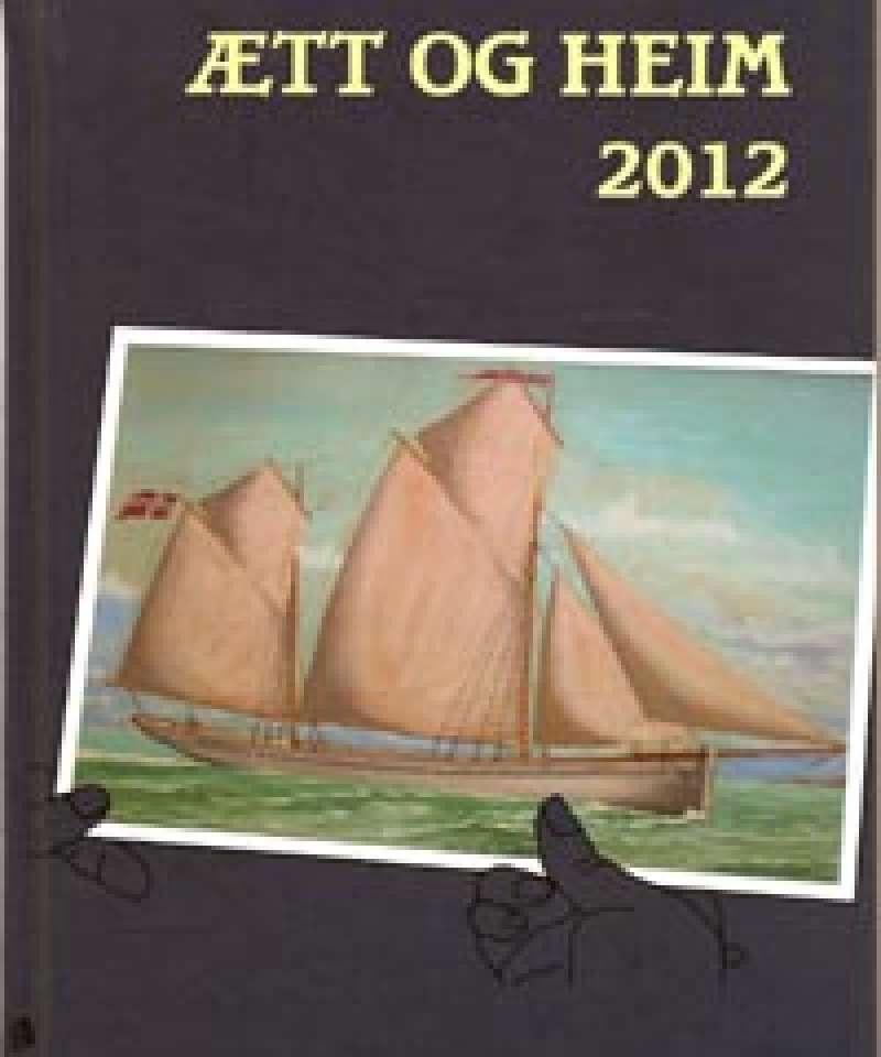 Ætt og heim 2012