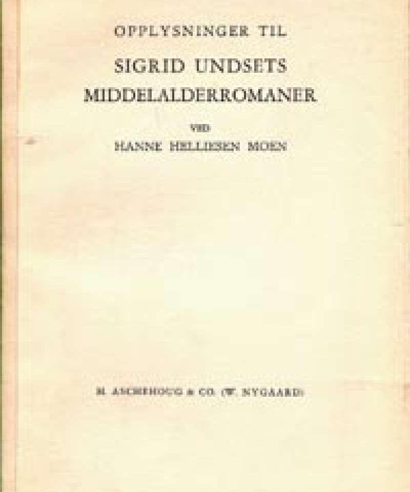Opplysninger til Sigrid Undsets middelalderromaner