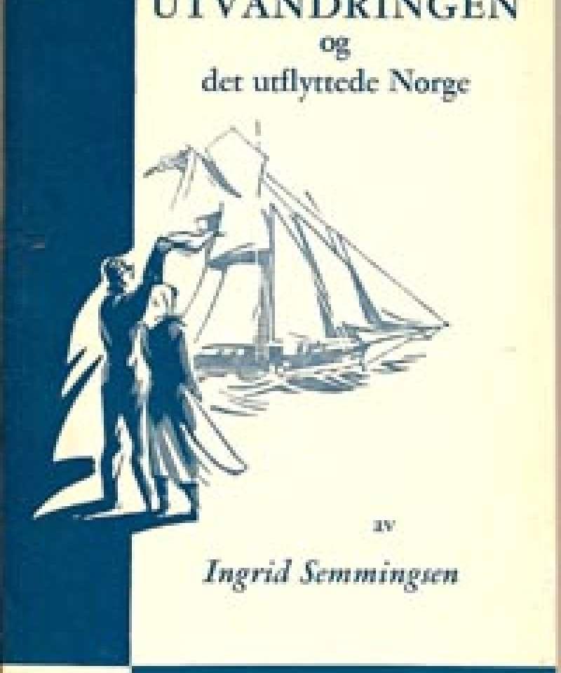 Utvandringen og det utflyttede Norge