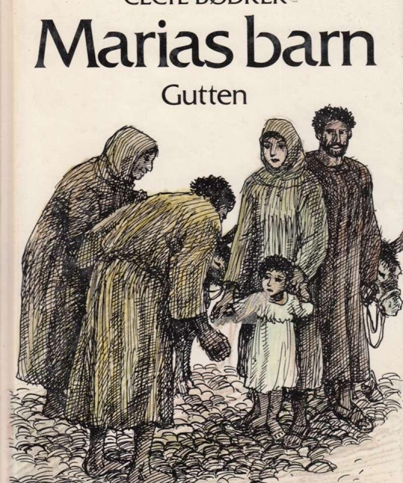Marias barn - Gutten
