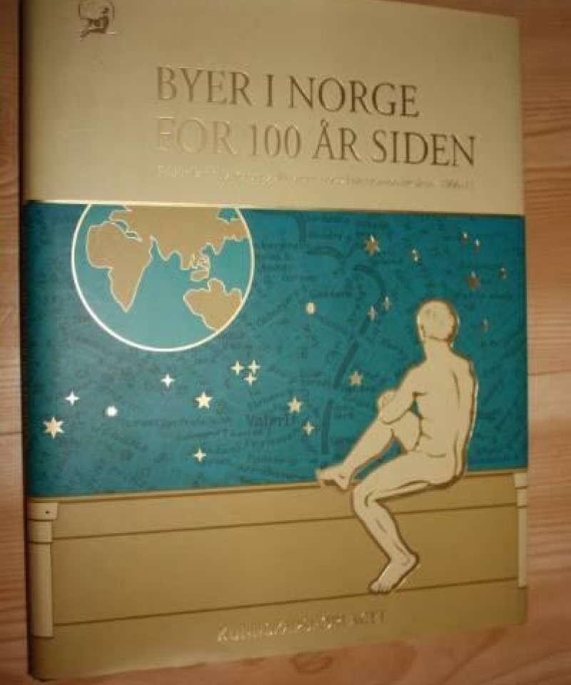 Byer i Norge for 100 år siden