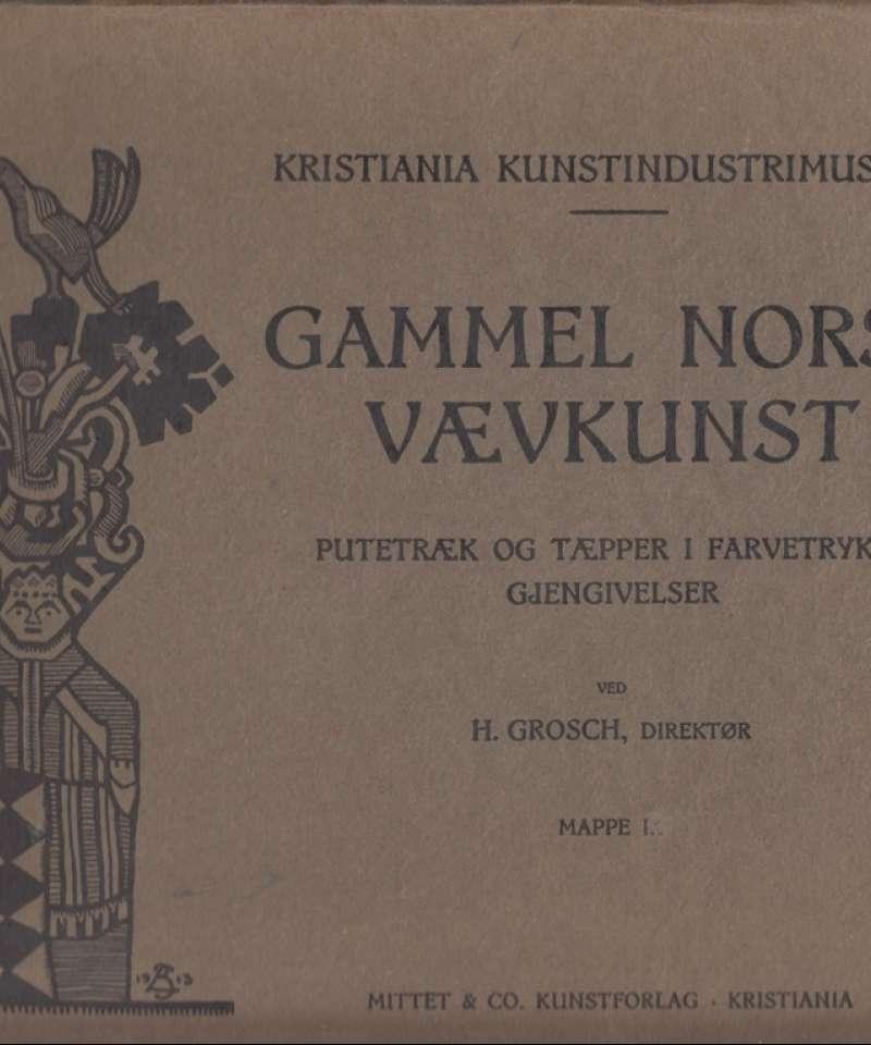 Gammel norsk vævkunst. Putetræk og tæpper i farvetrykte gjengivelser. Mappe I