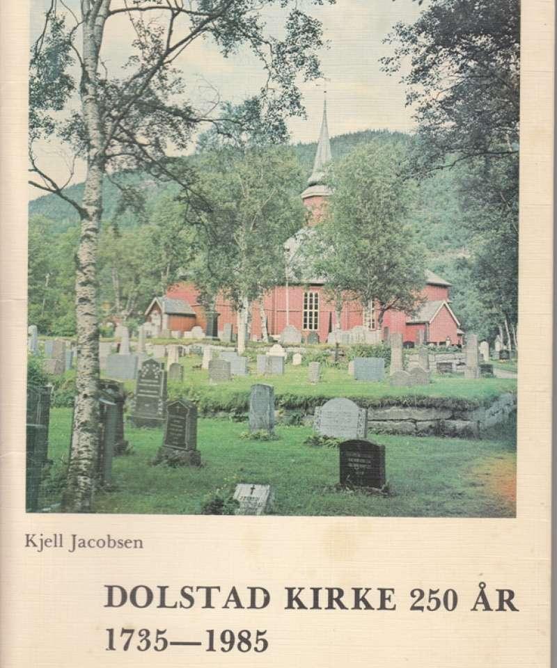 Dolstad kirke 250 år 1735-1985 (Vefsn)