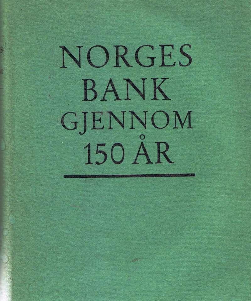 Norges bank gjennom 150 år