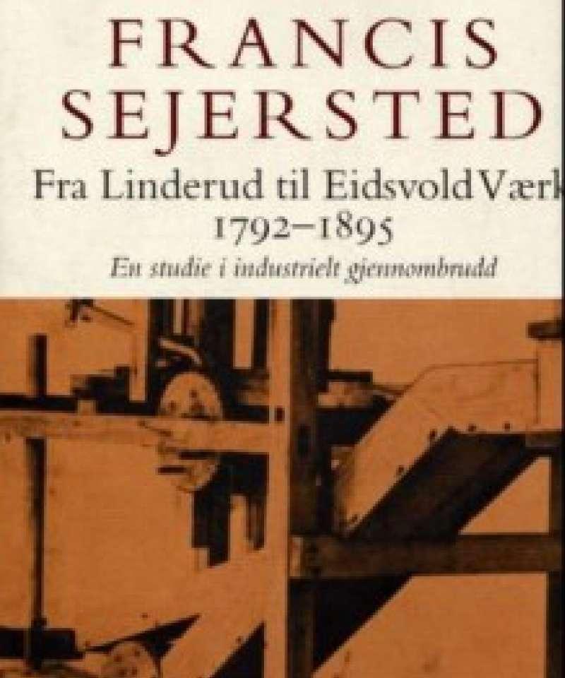 Fra Linderud til Eidsvold Værk 1792-1895