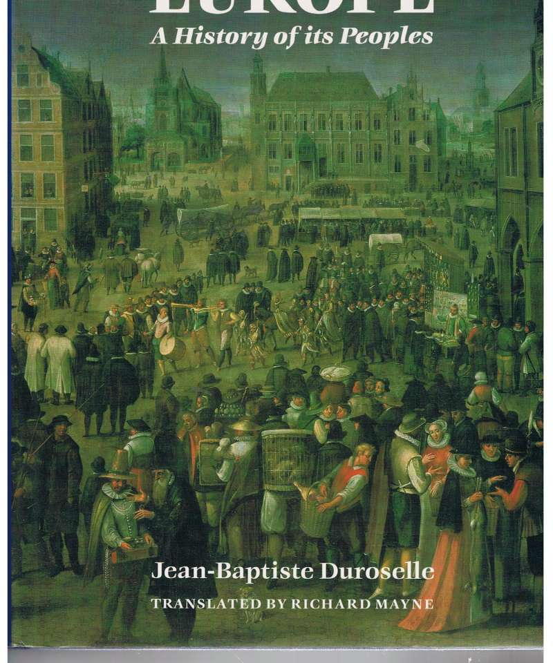 Europe - A History of its Peoples