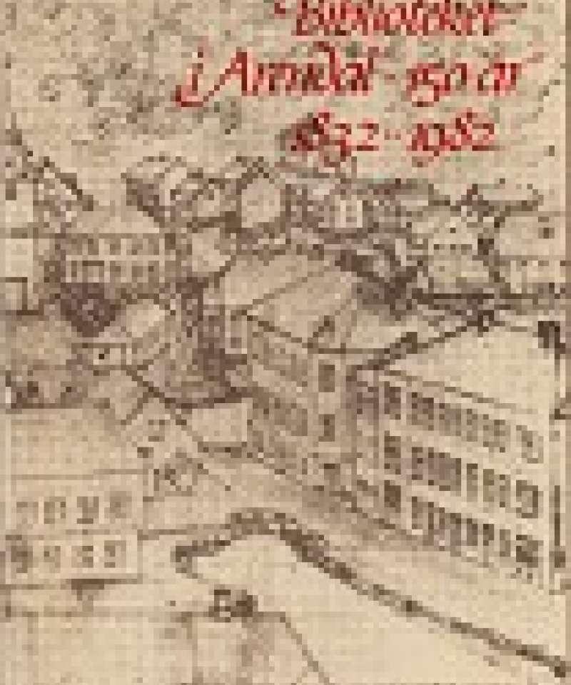Biblioteket i Arendal 150 år