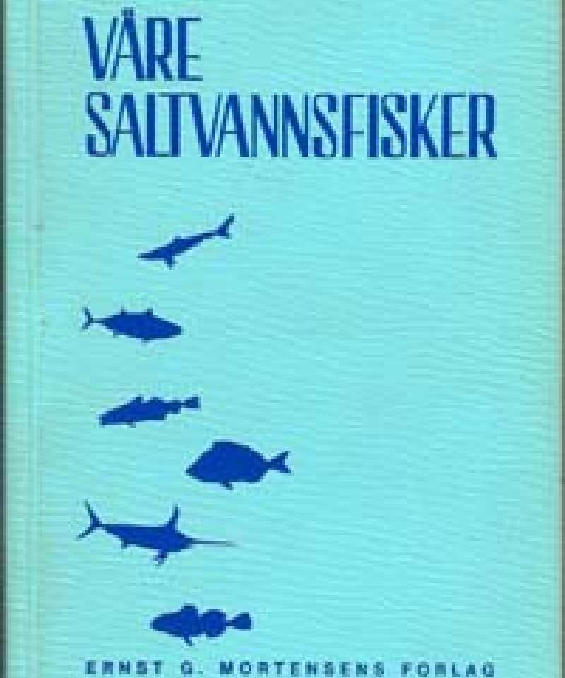 Våre saltvannskfisker