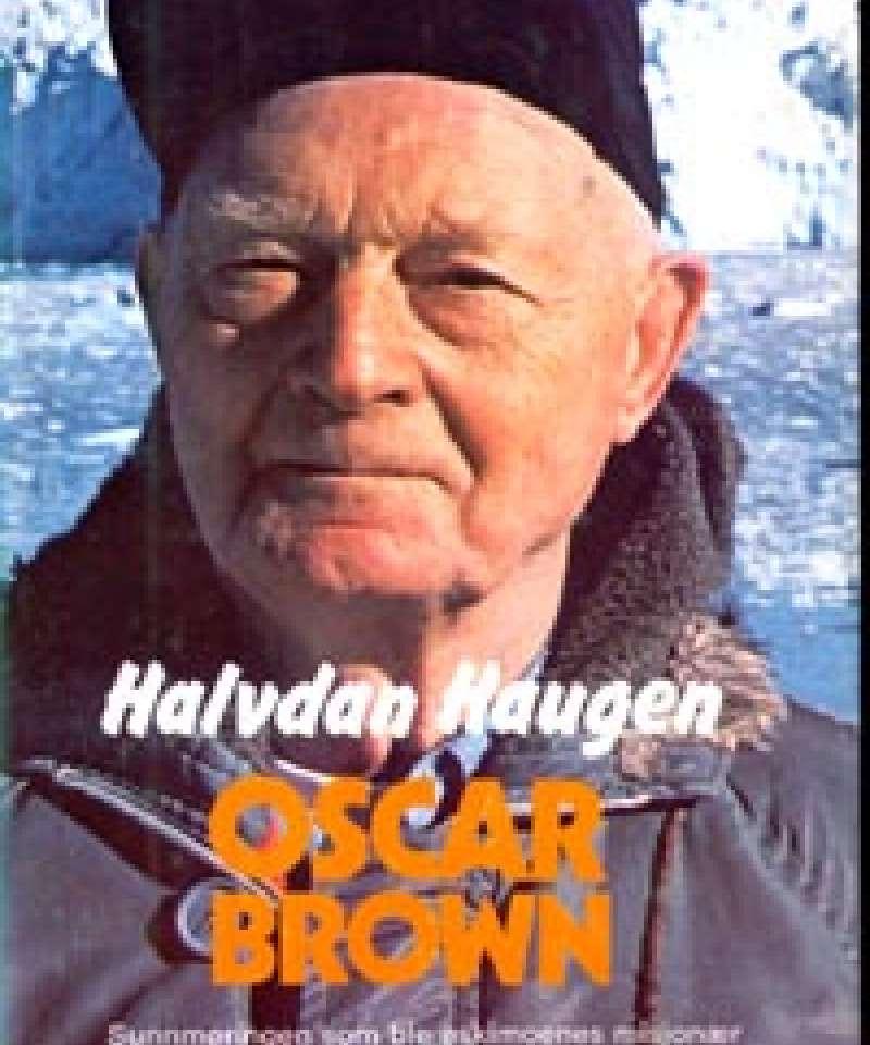 Oscar Brown - Sunnmøringen som ble eskimoenes misjonær