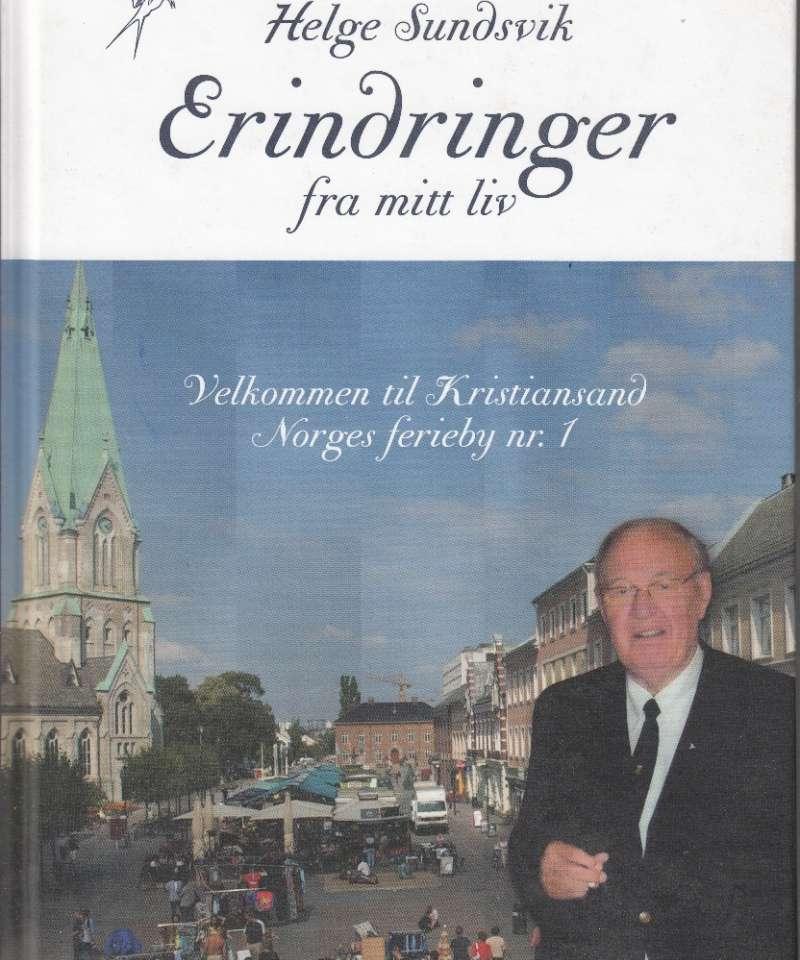 Erindringer fra mitt liv. Velkommen til Kristiansand - Norges ferieby nr. 1