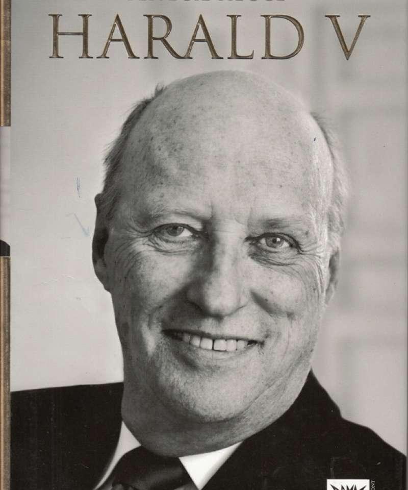 Harald V. En biografi.