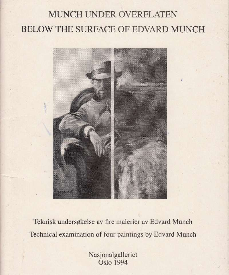 Munch under overflaten - Beelow the surface of Edvard Munch