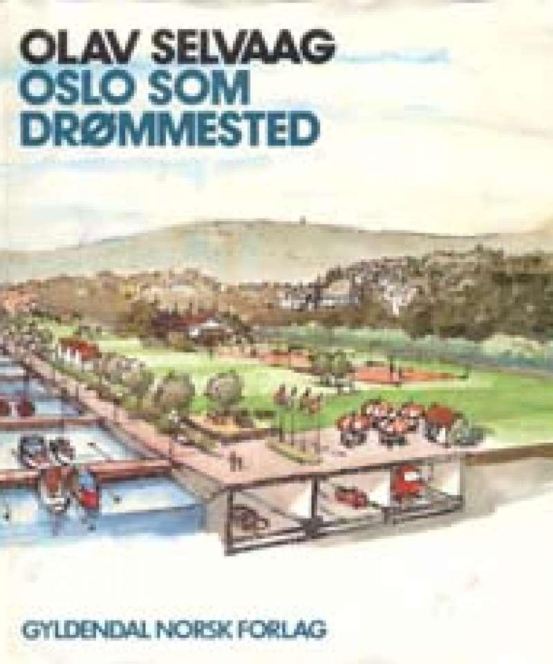 Oslo som drømmested