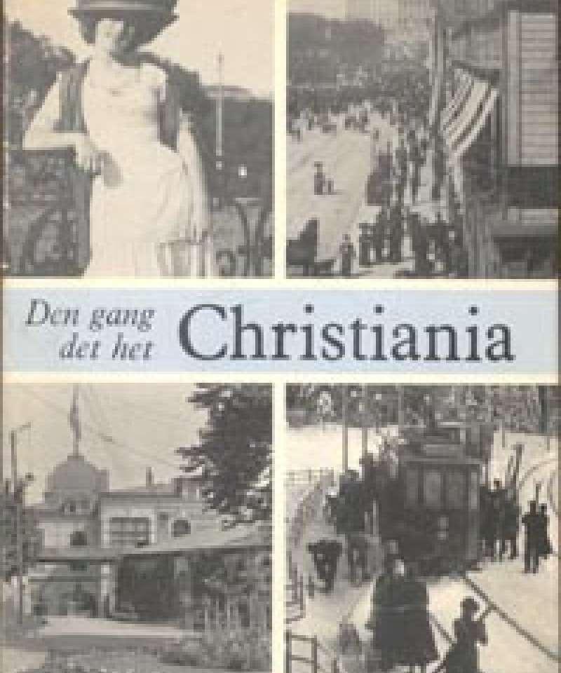 Den gang det het Christiania