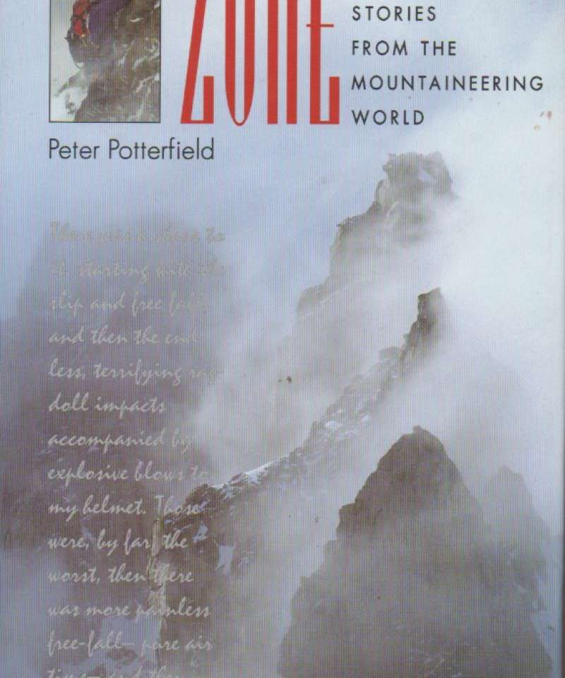 In the Zone – epic survival stories from the mountaineering world