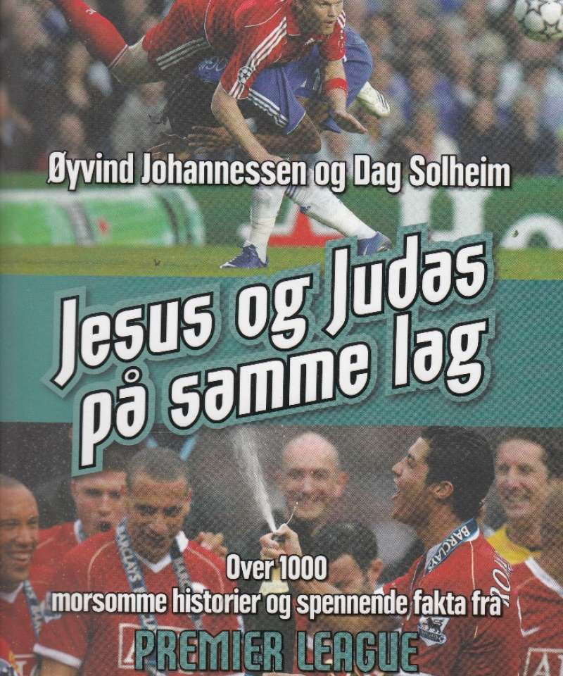Jesus og Judas på samme lag (Fra Arne Scheies samlinger)