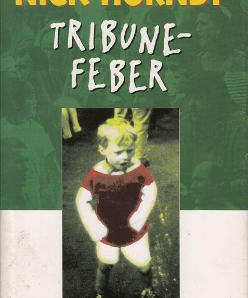 Tribunefeber (Fra Arne Scheies samlinger)