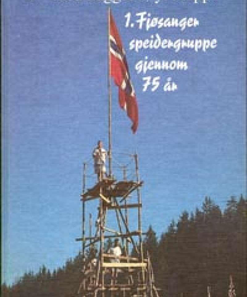 1. Fjøsanger speidergruppe gjennom 75 år