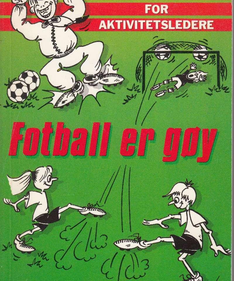 Fotball er gøy (Fra Arne Scheies samlinger)