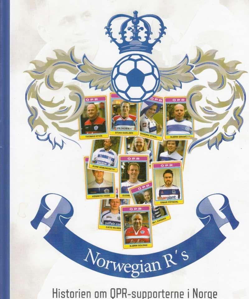 Norwegian R's - Queens Park Rangers FC i Norge (Fra Arne Scheies samlinger)