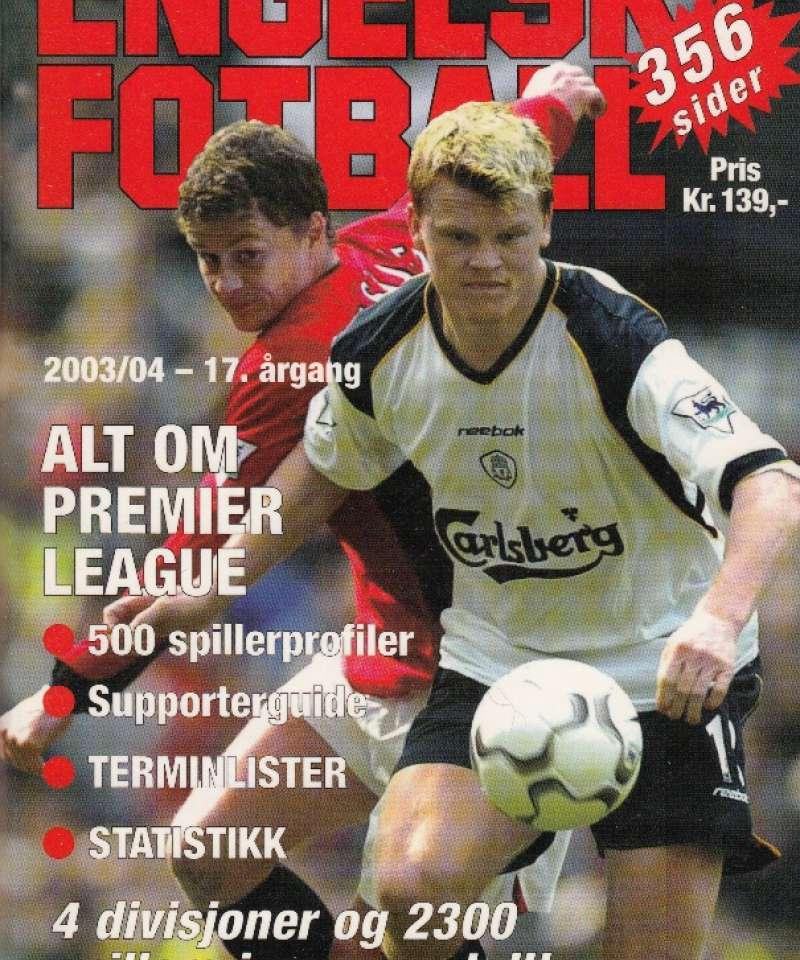 Engelsk fotball 2003/2004 (Fra Arne Scheies samlinger)