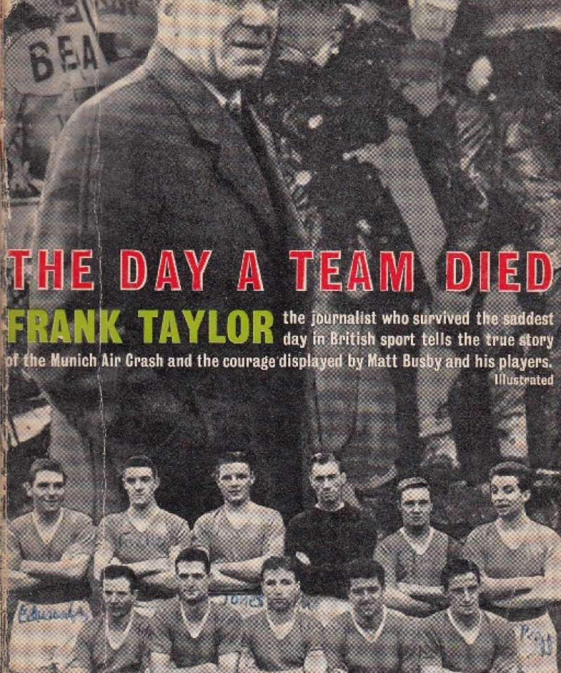 The Day a Team died (Manchester United) Fra Arne Scheies samlinger