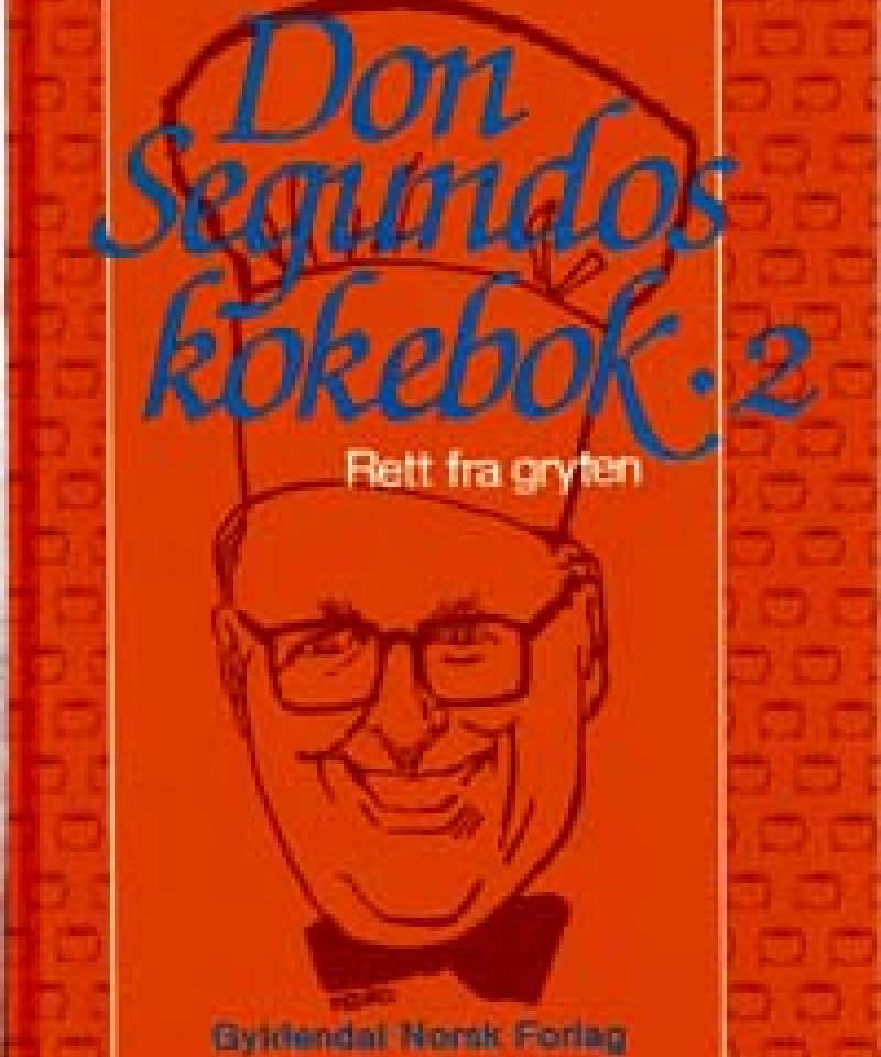 Don Segundos kokebok 2