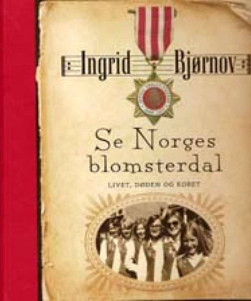 Se Norges blomsterdal