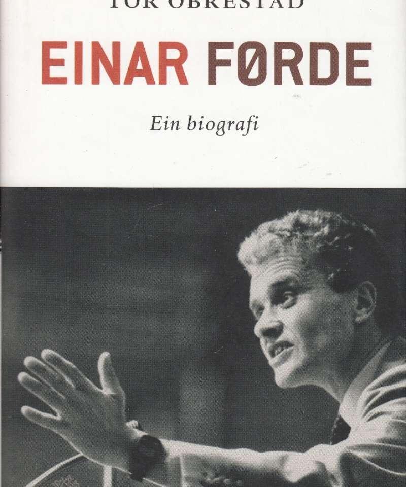 Einar Førde. Ein biografi
