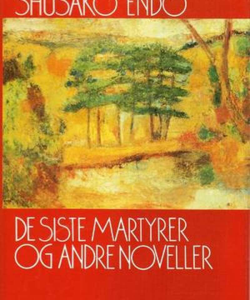 De siste martyrer og andre noveller