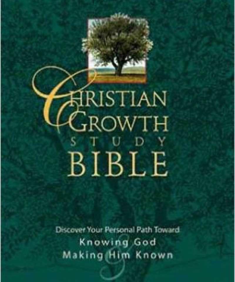 Christian growth study bible. New International version.
