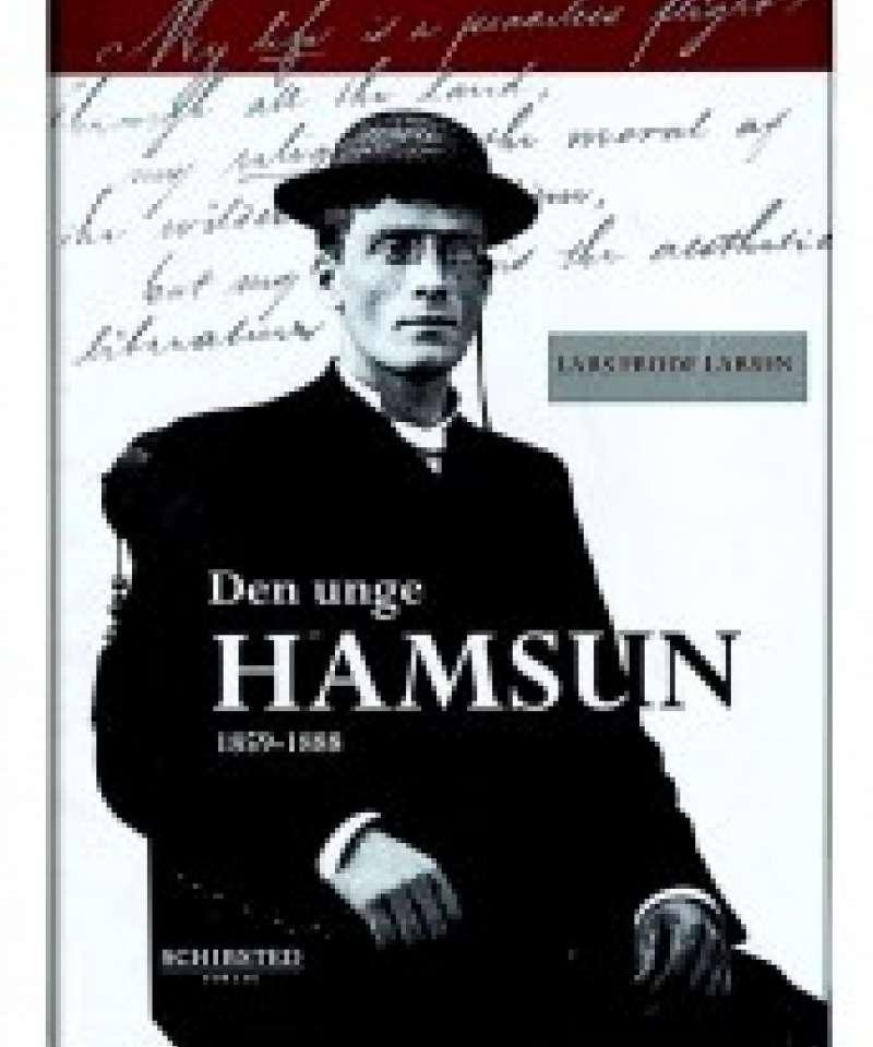Den unge Hamsun, 1859 - 1888
