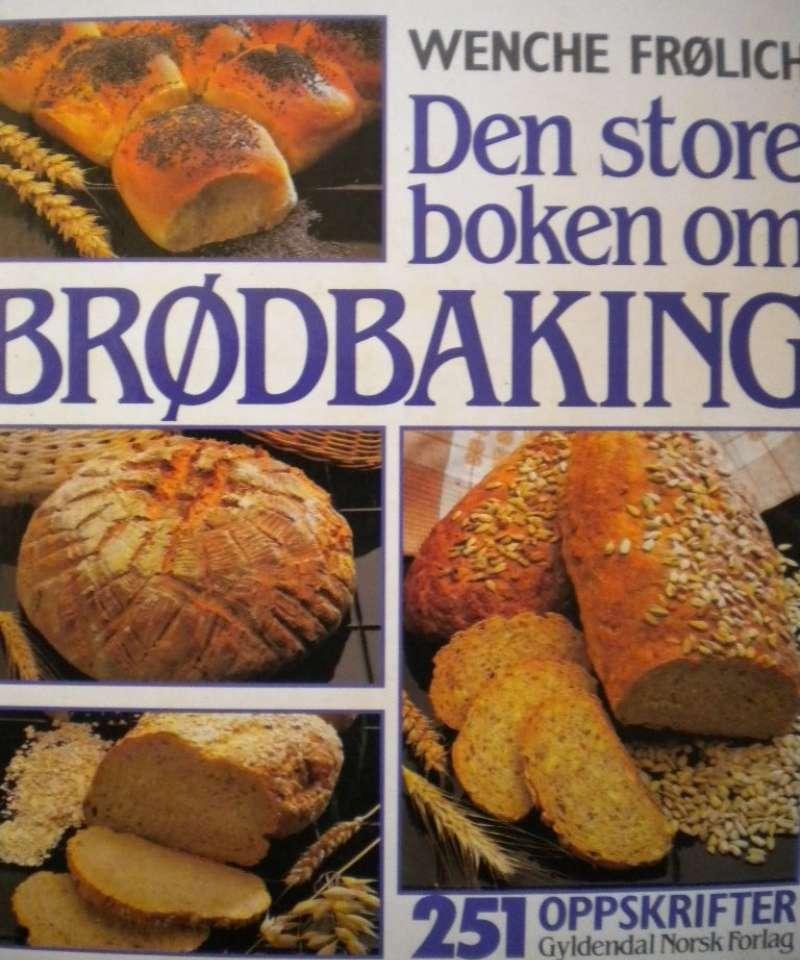 Den store boken om brødbaking