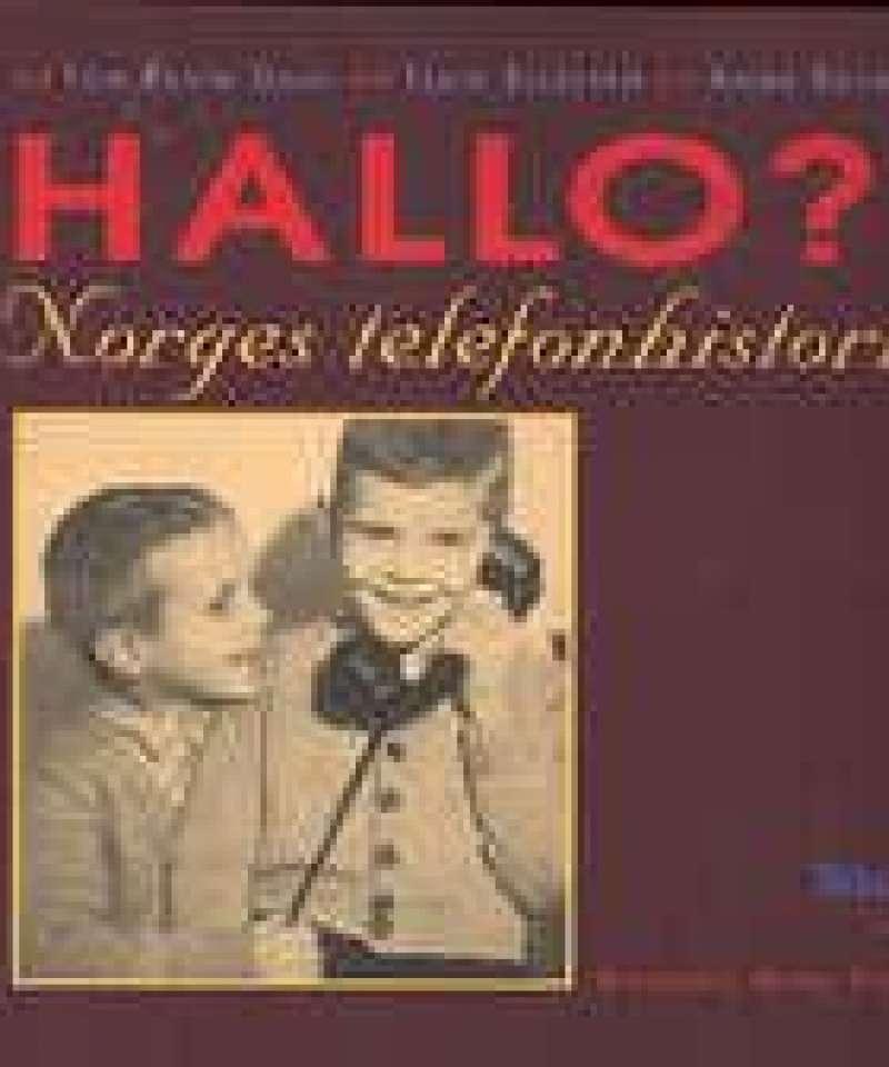 Hallo?! Norges telefonhistorie